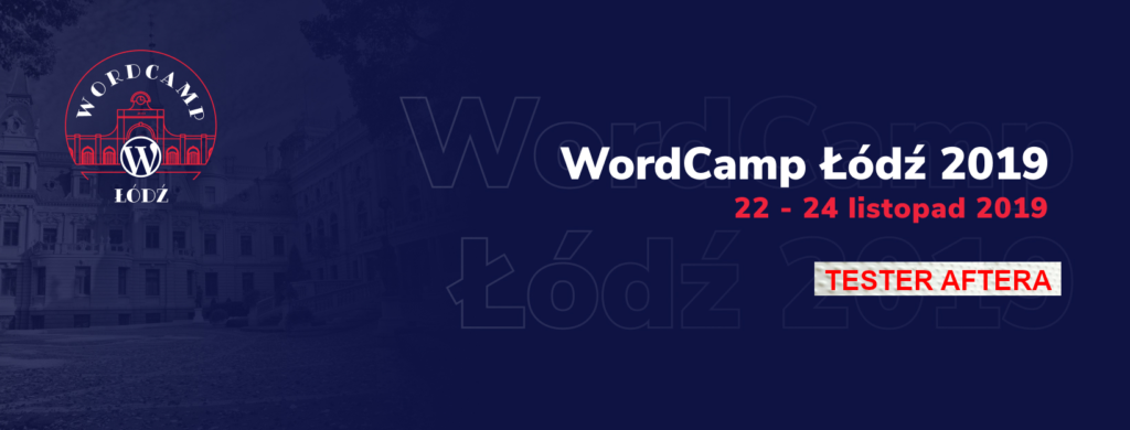 wordcamp łódź tester aftera